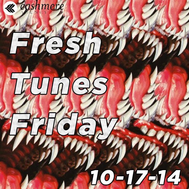 Fresh Tunes Friday 10-17